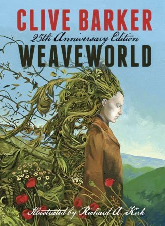 Clive Barker - Weaveworld - 25th Anniversary Edition
