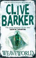 Clive Barker - Weaveworld - UK paperback edition