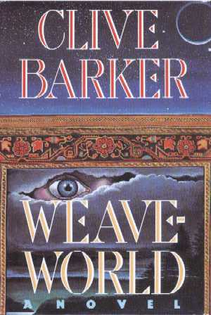 Clive Barker - Weaveworld - US Book Club edition