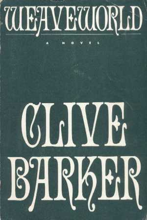 Clive Barker - Weaveworld - US Proof