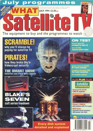 What Satellite TV - July 1994
